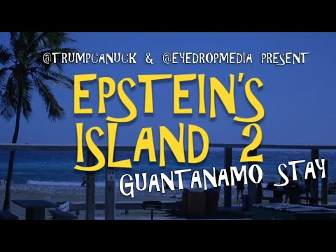 #EpsteinsIsland 2 ~ #GuantanamoStay: