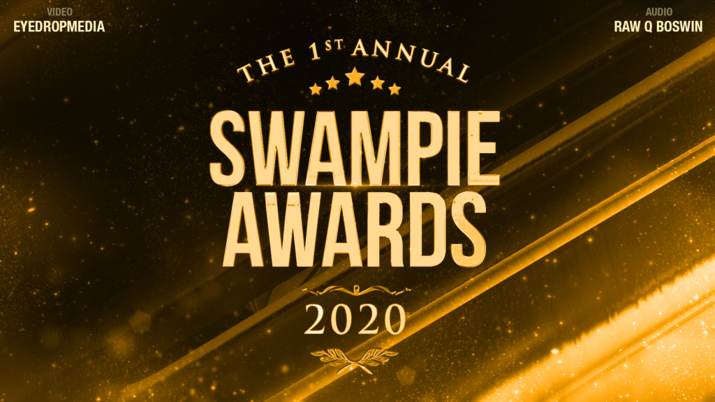The 2020 1st Annual #SWAMPIES Awards